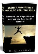Easiest And Fastest Ways to Heal Yourself