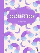 Traveling Unicorns Coloring Book for Kids Ages 6+ (Printable Version)
