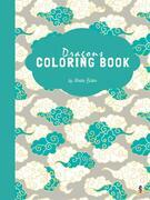 Dragons Coloring Book for Kids Ages 3+ (Printable Version)
