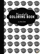 Mandala Coloring Book for Kids Ages 6+ (Printable Version)