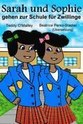 Sarah und Sophie gehen zur Schule für Zwillinge