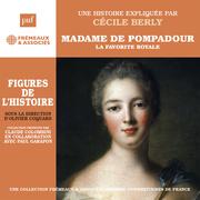 Madame de Pompadour. La favorite royale