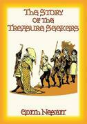 THE STORY OF THE TREASURE SEEKERS - Book 1 in the Bastable Children's Adventure Trilogy
