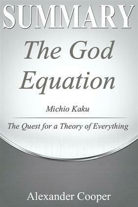 Summary of The God Equation