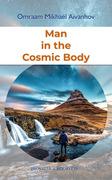 Man in the Cosmic Body