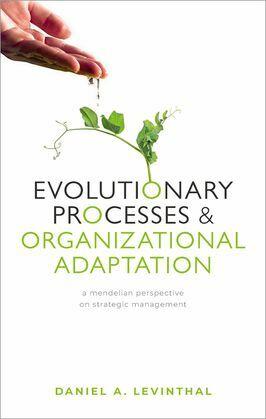 Evolutionary Processes and Organizational Adaptation