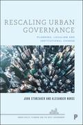 Rescaling Urban Governance