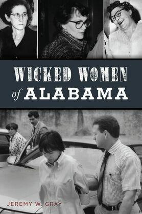 Wicked Women of Alabama