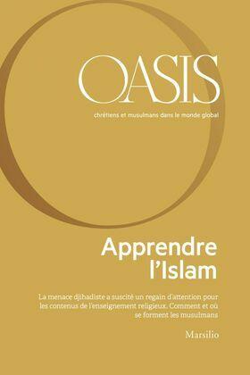 Oasis n. 29, Apprendre l'Islam
