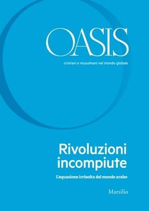 Oasis n. 31, Rivoluzioni incompiute