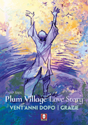 Plum Village Love Story