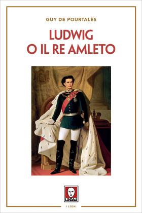 Ludwig o il Re Amleto