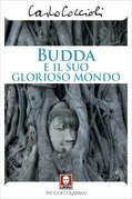 Budda e il suo glorioso mondo