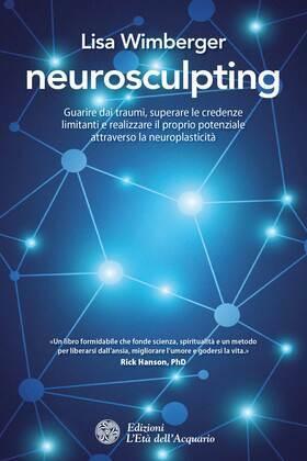 Neurosculpting