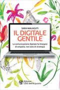 Il digitale gentile