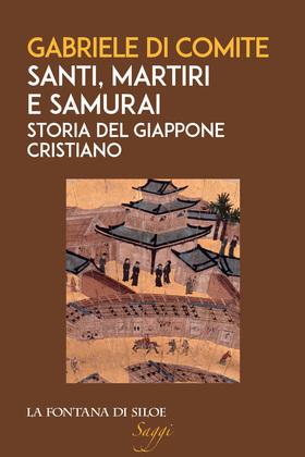 Santi, martiri e samurai