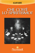Che cos'è lo spiritismo?