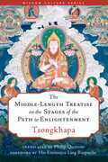 The Middle-Length Treatise on the Stages of the Path to Enlightenment
