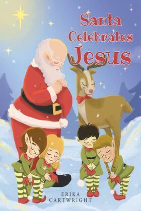 Santa Celebrates Jesus