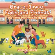 Grace, Joyce, Faith and Friends