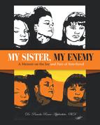 My Sister, My Enemy