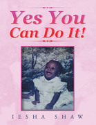 Yes You Can Do It!