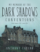 My Memoirs of the Dark Shadows Conventions