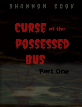 Curse Of The Possessed Bus