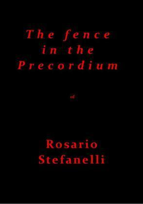The fence in the Precordium