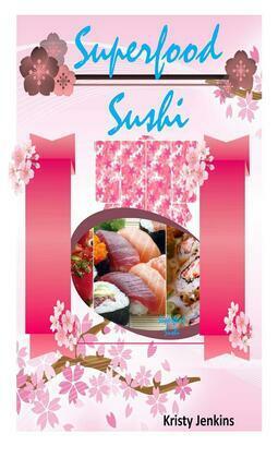 Superfood  Sushi