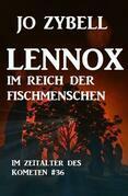Lennox im Reich der Fischmenschen: Das Zeitalter des Kometen #36