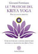 Le 7 pratiche del Kriya Yoga