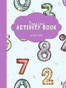 Number Tracing Activity Book for Kids Ages 3+ (Printable Version)