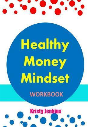 Healthy Money Mindset Workbook