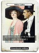 Stories from a Victorian Age - Volume 1