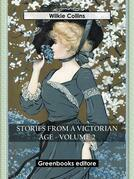 Stories from a Victorian Age - Volume 2