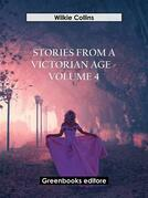 Stories from a Victorian Age - Volume 4
