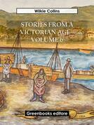 Stories from a Victorian Age - Volume 6