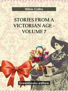 Stories from a Victorian Age - Volume 7