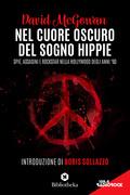 Nel cuore oscuro del sogno hippie