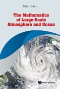 The Mathematics of Large-Scale Atmosphere and Ocean