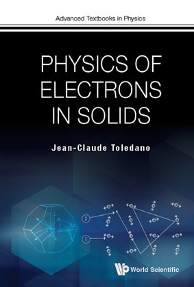 Physics of Electrons in Solids