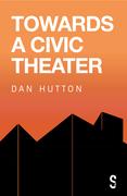 Towards a Civic Theatre