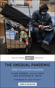 The Unequal Pandemic