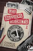 Les dossiers secrets 1
