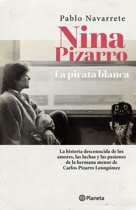 Nina Pizarro, la pirata blanca