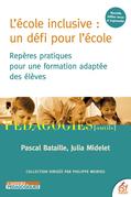 L'école inclusive : un défi pour l'école