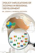 Policy Implications of Ecowas in Regional Development