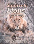 The Squirrels and Lions