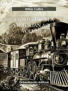 Stories from a Victorian Age - Volume 8